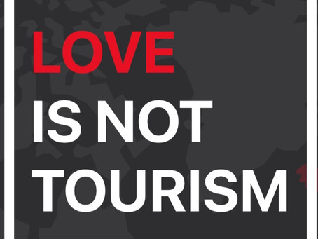 #LoveIsNotTourism