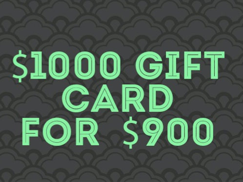 $1000 gift card for $900