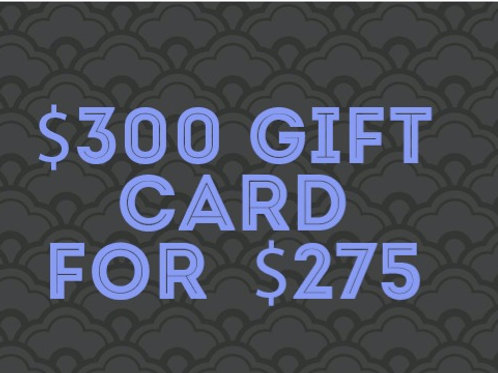 $300 gift card for $275