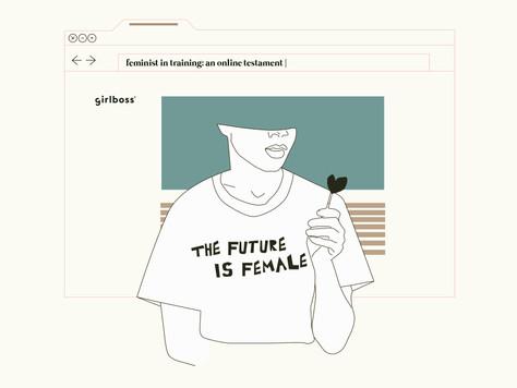 Feminist in training: An online testament