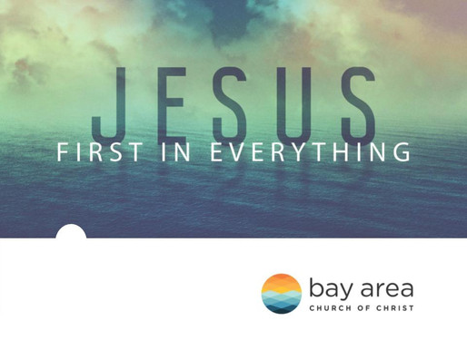 Jesus First in Everything