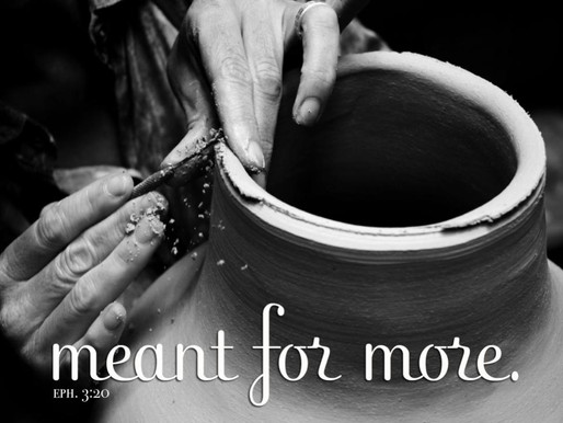 Meant For More; Eph. 3:20