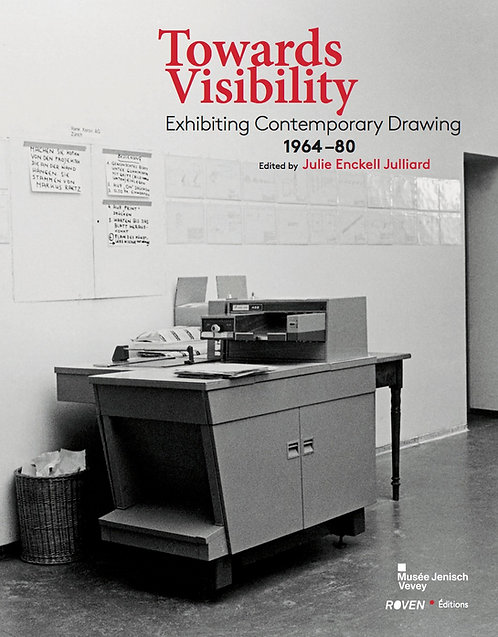 Towards Visibility. Exhibiting Contemporary Drawing 1964-1980 /// 2015 - UK