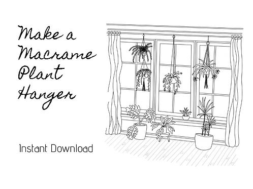 Instant Download - Macrame Plant Hanger Pattern & Video