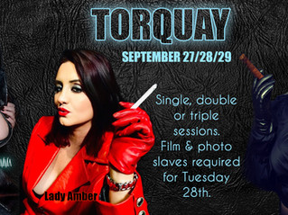 Triple Domme Tour in Torquay! Sept 27/28/29