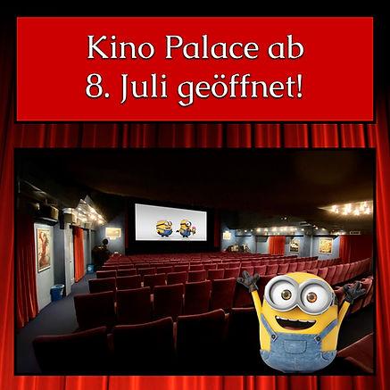 Kino Palace Wiedereröffnung 8 Juli Quadr