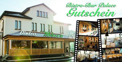 Bistro-Bar Palace Gutschein - Vorderseit