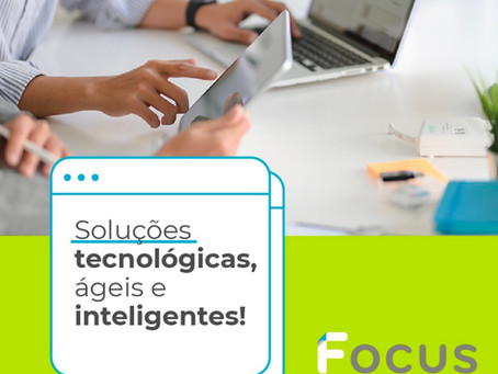 Soluções tecnológicas, ágeis e inteligentes!