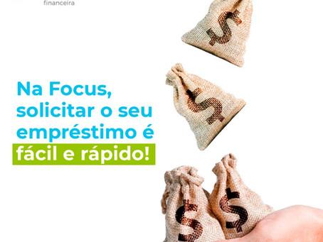 Na Focus, solicitar o seu empréstimo é fácil e rápido!