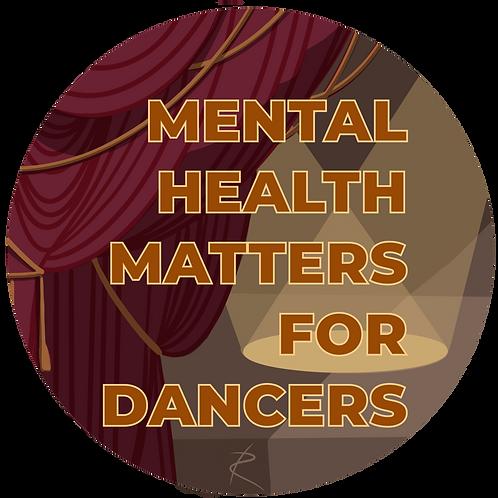 """Mental Health Matters for Dancers"" Sticker"