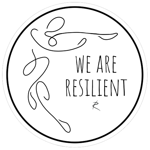 """""""We are Resilient"""" Sticker"""