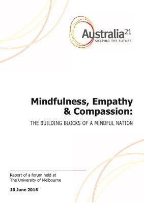 MINDFULNESS, EMPATHY AND COMPASSION: THE BUILDING BLOCKS OF A MINDFUL NATION