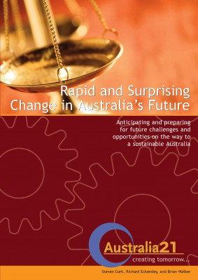 RAPID AND SURPRISING CHANGE IN AUSTRALIA'S FUTURE