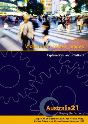VIOLENCE IN PUBLIC PLACES. EXPLANATIONS AND SOLUTIONS