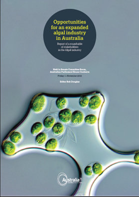 OPPORTUNITIES FOR AN EXPANDED ALGAL INDUSTRY IN AUSTRALIA