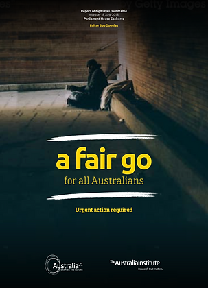 A FAIR GO FO ALL AUSTRALIANS: URGENT ACTION REQUIRED