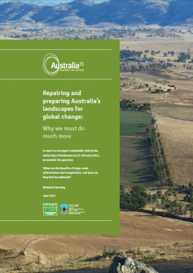 REPAIRING AND PREPARING AUSTRALIA'S LANDSCAPES FOR GLOBAL CHANGE