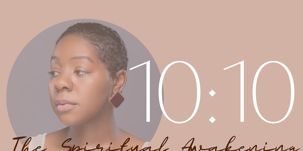 10:10 The Spiritual Awakening