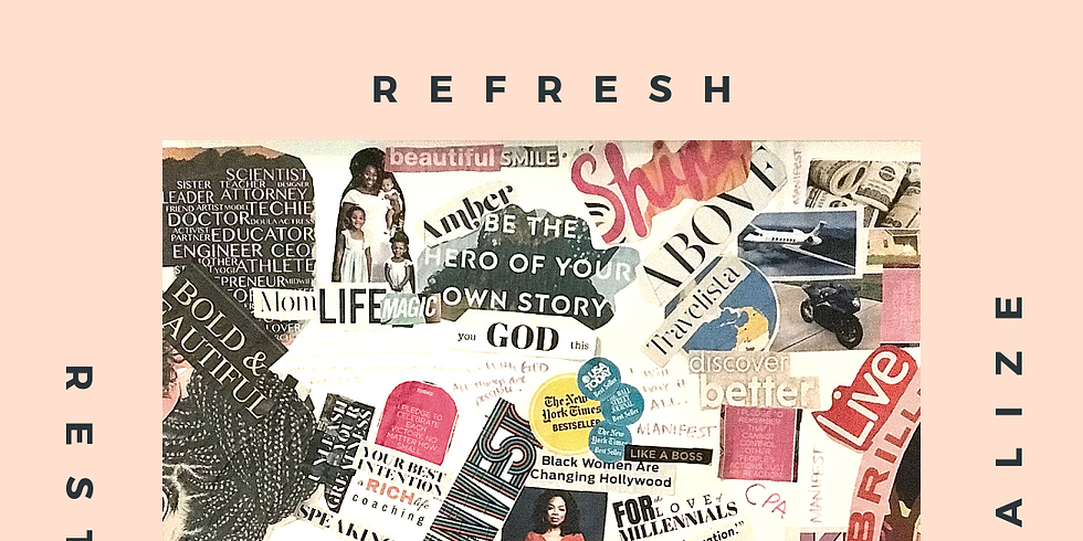 Refresh: A Mid-Year Vision Board Party