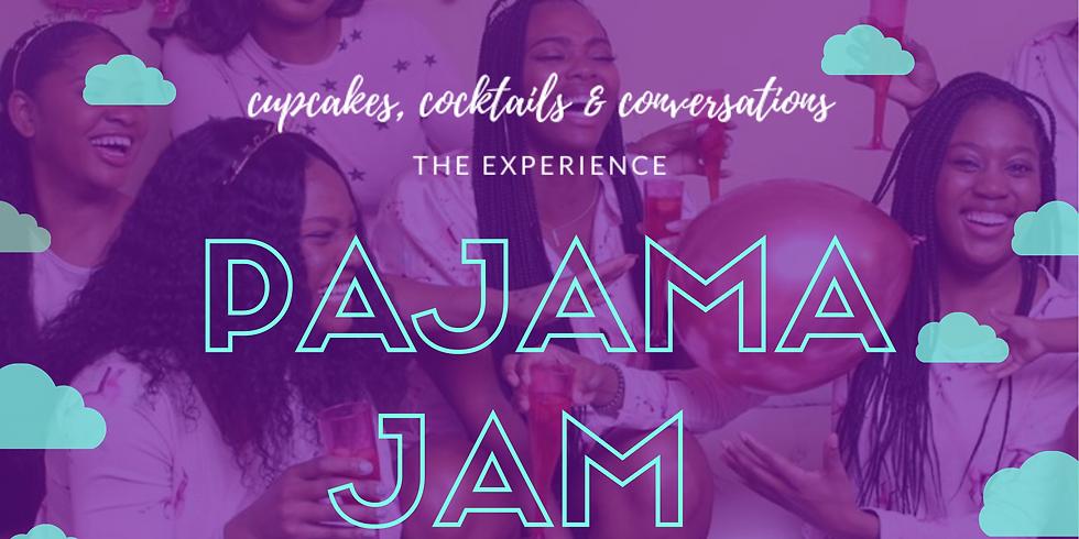 Cupcakes, Cocktails, and Conversations Pajama JAM