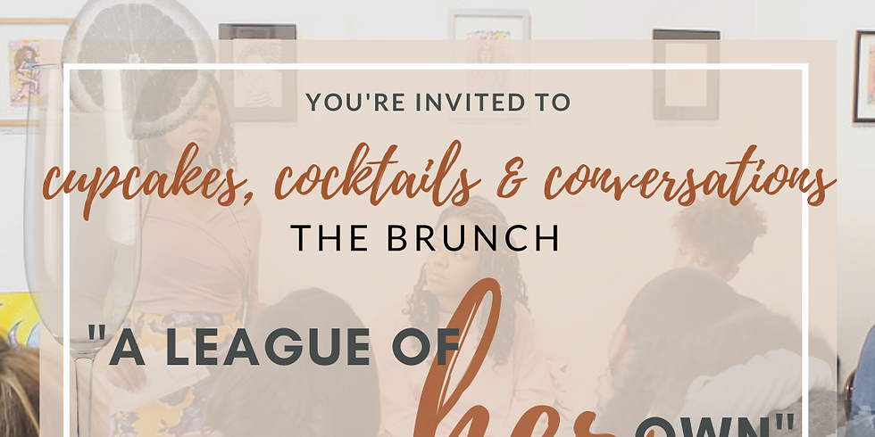 Cupcakes, Cocktails, and Conversations-The Brunch