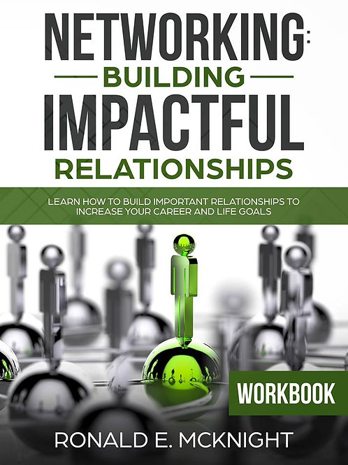 Networking: Building Impactful Relationships