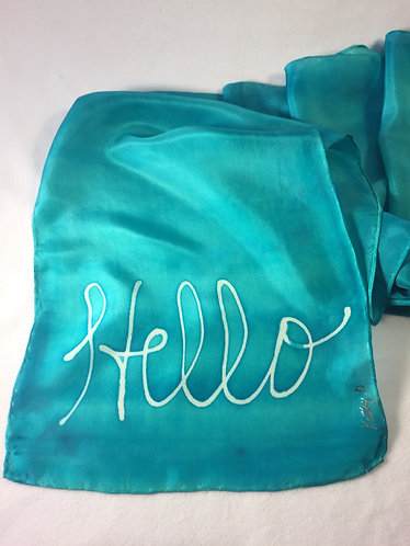 Hand Painted Silk Scarf, turquoise, gift for woman, inspirational, hello