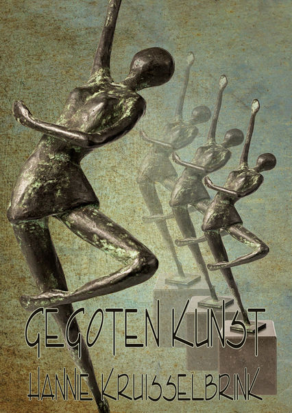 """Cover """"Gegoten Kunst"""""""