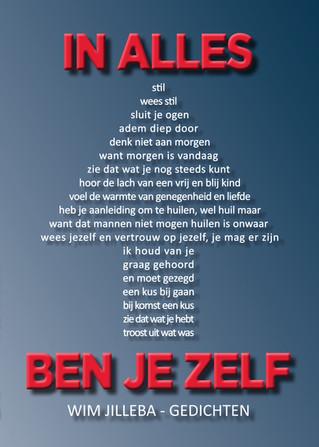 IN ALLES BEN JEZELF is de titel van de allerlaatste gedichtenbundel van Wim Jilleba