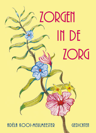 """Cover """"Zorgen in de Zorg"""""""
