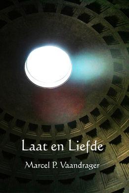 """Cover """"Laat en Liefde"""" van Marcel Vaandrager"""