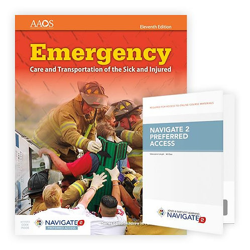 Emergency Care and Transportation of the Sick and Injured, 11th Ed.
