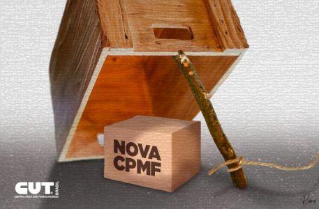 Nova CPMF faz parte de plano do governo de retirada de mais direitos sociais