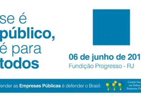 RJ: Ato em defesa das empresas públicas será realizado no dia 6