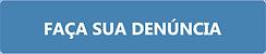 Botao_Fça_sua_denuncia.png