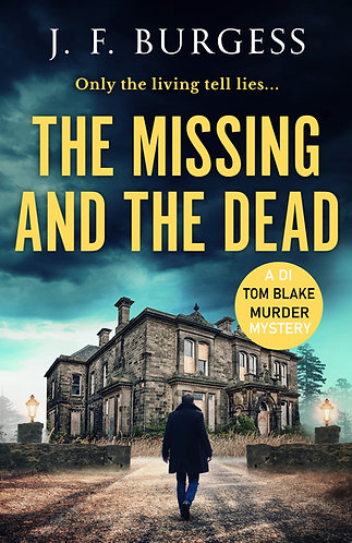 The Missing And The Dead (DI Tom Blake Book 3)