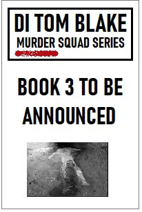 DI Tom Blake Murder Squad (DI Tom Blake Book 3)