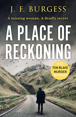 A Place of Reckoning: A chilling murder mystery (DI Tom Blake Book 2)