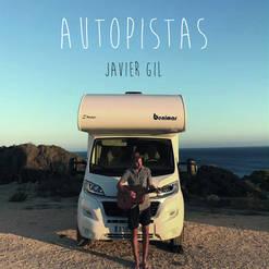 Autopistas - Javier Gil (2018)