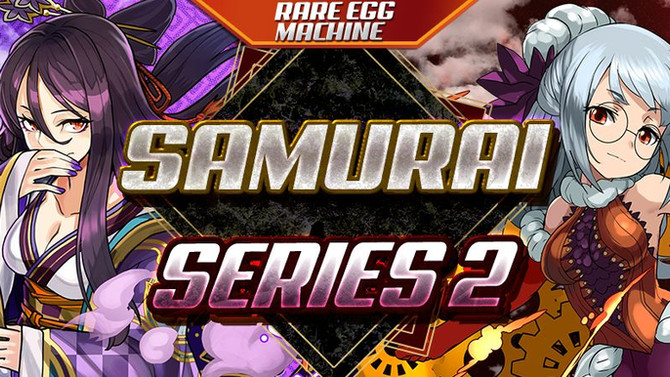 Rare Egg Machine ~Samurai Series 2~