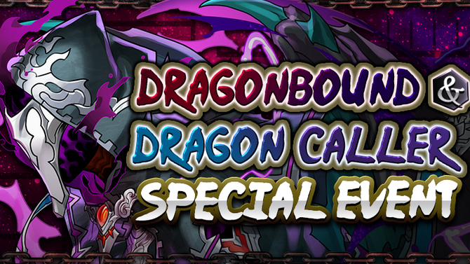 Dragonbound & Dragon Caller Special Event Returns