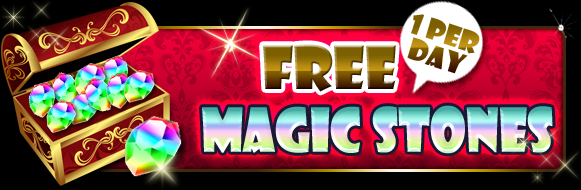 Free Magic Stone Every Day!