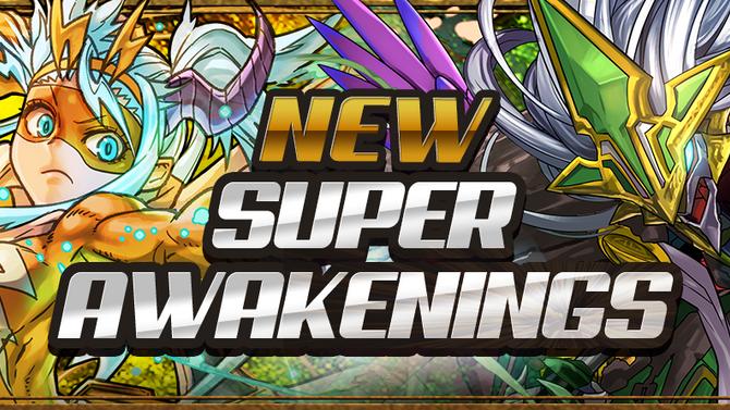 New Super Awakenings
