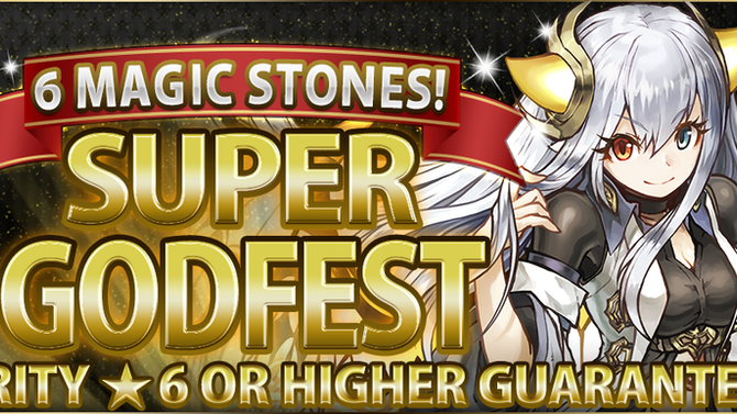 6 Magic Stones! Super Godfest