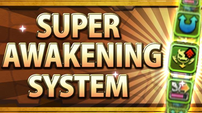 Super Awakening System Arrives!