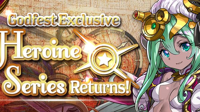 Godfest Exclusive Heroine Series Returns!