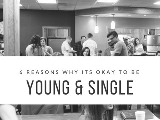 6 Reasons why it's okay to be Young and Single