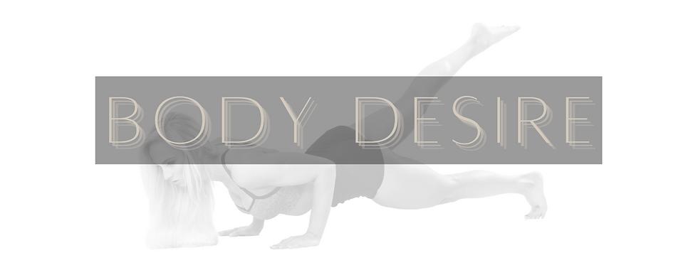 BODY DESIRE