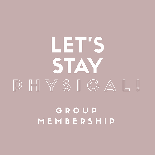 Let's Stay Physical! Membership