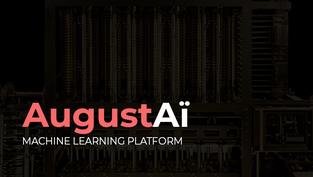 AugustAi Automated Machine Learning Platform